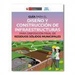 Guía para el diseño y construcción de infraestructuras para disposición final de residuos sólidos municipales