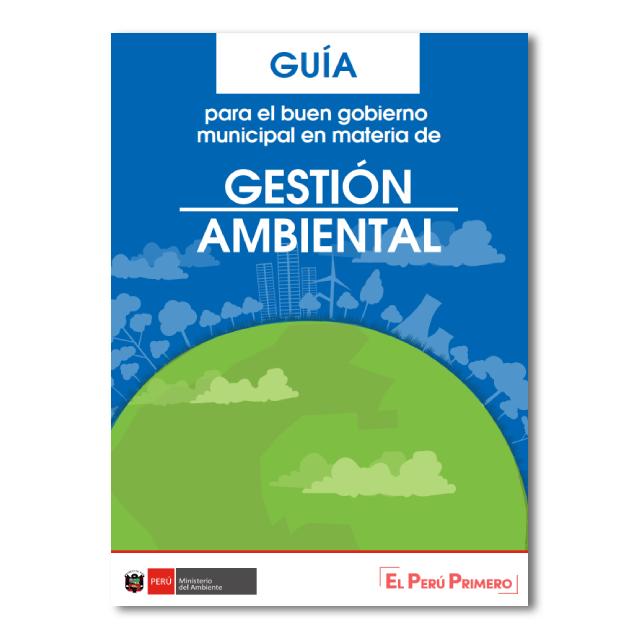 Guía para el buen gobierno municipal en materia de gestión ambiental