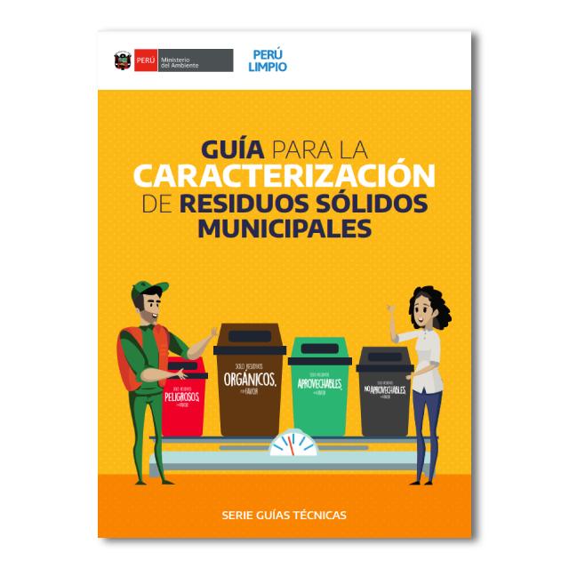 Guía para la Caracterización de Residuos Sólidos Municipales