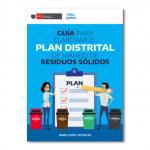 Guía para elaborar el Plan Distrital de Manejo de Residuos Sólidos Municipales