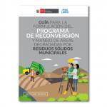 Guía para la formulación del programa de reconversión y manejo de áreas degradadas por residuos sólidos municipales