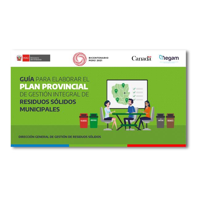 Guía para elaborar el Plan Provincial de Gestión Integral de Residuos Sólidos Municipales. Presentación