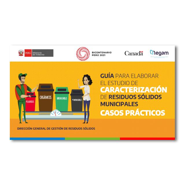 Guía para elaborar el Estudio de Caracterización de Residuos Sólidos Municipales. Presentación práctica